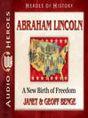 Abraham Lincoln (MP3): A New Birth of Freedom