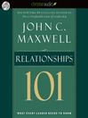 Relationships 101 (MP3): What Every Leader Needs to Know