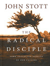 The Radical Disciple (MP3): Some Neglected Aspects of Our Calling