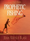 Prophetic Fishing (MP3): Evangelism in the Power of the Spirit