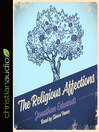 The Religious Affections (MP3): How Man's Will Affects His Character Before God