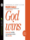 God Wins (MP3): Heaven, Hell and Why the Good News is Better than Love Wins