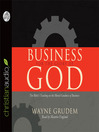 Business for the Glory of God (MP3): The Bible's Teaching on the Moral Goodness of Business