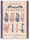 On Becoming Babywise (MP3): Giving Your Infant the Gift of Nighttime Sleep