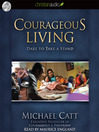 Courageous Living (MP3): Dare to Take a Stand