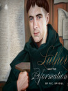 Luther and the Reformation (MP3)