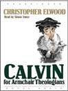 Calvin for Armchair Theologians (MP3)
