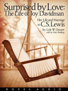 Surprised by Love (MP3): The Life of Joy Davidman & Her Marriage to C.S. Lewis