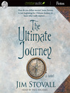 The Ultimate Journey (MP3): A Novel