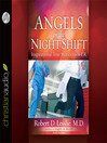 Angels on the Night Shift (MP3): Inspirational True Stories from the ER
