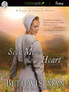 Seek Me with All Your Heart (MP3): Land of Canaan Series, Book 1