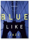 Blue Like Jazz (MP3): Nonreligious Thoughts on Christian Spirituality