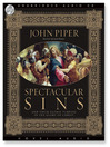 Spectacular Sins (MP3): And Their Global Purpose in the Glory of Christ