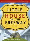 Little House on the Freeway (MP3): Help for the Hurried Home
