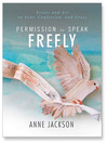 Permission to Speak Freely (MP3): Essays and Art on Fear, Confession, and Grace