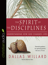 The Spirit of the Disciplines (MP3)