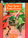 Jungle Doctor's Crooked Dealings (MP3): Jungle Doctor Series, Book 16