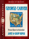 George Washington Carver (MP3): From Slave to Scientist