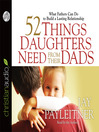 52 Things Daughters Need from Their Dads (MP3): What Fathers Can Do to Build a Lasting Relationship