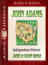 John Adams (MP3): Independence Forever