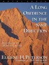 A Long Obedience in the Same Direction (MP3): Discipleship in an Instant Society