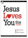 Jesus Loves You...This I Know (MP3)