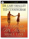 As Long as We Both Shall Live (MP3): Experiencing the Marriage You've Always Wanted