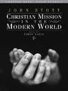 Christian Mission in the Modern World (MP3)