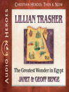 Lillian Trasher (MP3): The Greatest Wonder in Egypt