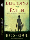 Defending Your Faith (MP3): An Introduction to Apologetics