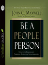 Be a People Person (MP3): Effective Leadership Through Effective Relationships