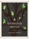 Reformation Profiles (MP3)