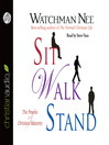 Sit Walk Stand (MP3): The Process of Christian Maturity
