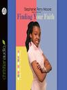 Finding Your Faith (MP3): Yasmin Peace Series, Book 1