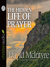 The Hidden Life of Prayer (MP3): The Lifeblood of the Christian