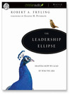 The Leadership Ellipse (MP3): Shaping How We Lead by Who We Are