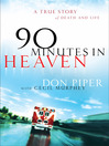 90 Minutes in Heaven (MP3): A True Story of Death and Life