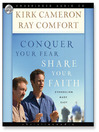 Conquer Your Fear, Share Your Faith (MP3): An Evangelism Crash Course Leader's Guide