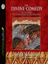 The Divine Comedy (MP3): The Inferno, The Purgatorio, & The Paradiso