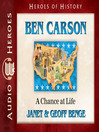 Ben Carson (MP3): A Chance at Life