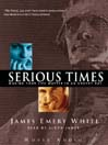 Serious Times (MP3): Making Your Life Matter In An Urgent Day
