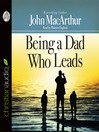 Being a Dad Who Leads (MP3)