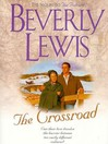 The Crossroad (MP3): Amish Country Crossroads, Book 2