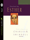 Great Lives: Esther (MP3): A Woman of Strength and Dignity
