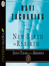 New Birth or Rebirth (MP3): Jesus Talks with Krishna