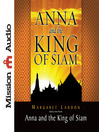 Anna and the King of Siam (MP3): The Book That Inspired the Musical and Film The King and I