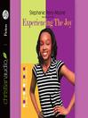 Experiencing the Joy (MP3): Yasmin Peace Series, Book 3
