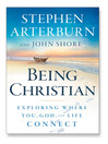 Being Christian (MP3): Exploring Where You, God, and Life Connect