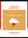 On Who is God? (MP3)