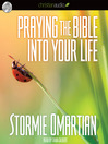 Praying the Bible Into Your Life (MP3)
